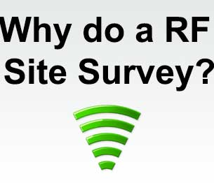 why do a RF site survey
